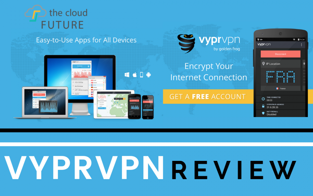 vyprvpn review VPN - Fast, Secure & Unlimited WiFi with VyprVPN