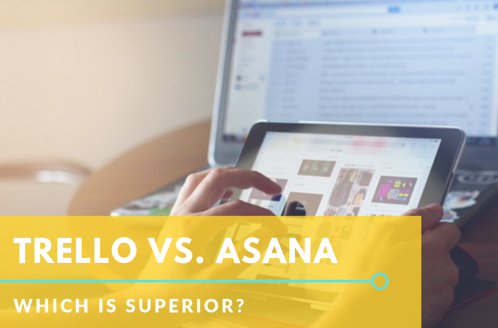 Trello vs. Asana, Which is Superior?